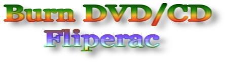 Burn DVD / CD - Fliperac