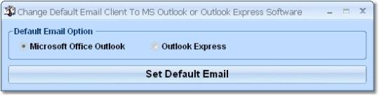 Change Default Email Client To MS Outlook or Outlook Express Software