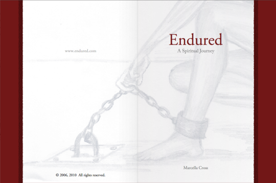 Endured, A Spiritual Journey
