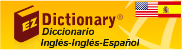 EZ Dictionary: English - English - Spanish