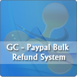 GC - Paypal Bulk Refund System