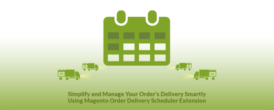 Magento Delivery Date Scheduler