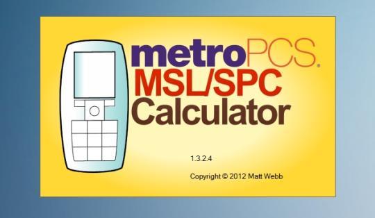 MetroPCS MSL/SPC Calculator
