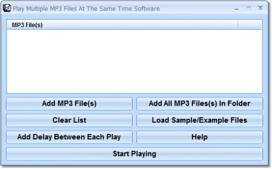 Play Multiple MP3 Files At The Same Time Software