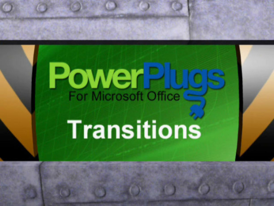 PowerPlugs: Transitions for PowerPoint