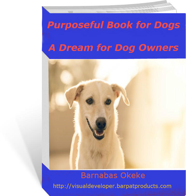 Purposeful Book for Dogs-A Dream for Dog Owners